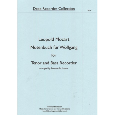 Notennuch fur Wolfgang for Tenor and Bass Recorder