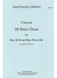 24 Short Duos for Bass and Great Bass Recorder