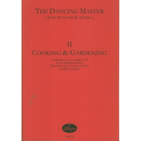 The Dancing Master II Cooking and Gardening