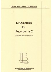 12 Quadrilles for Recorder in C