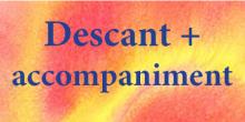 Descant + Accompaniment