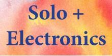 Solo + Electronics