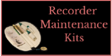 Recorder Maintenance Kits